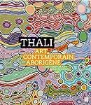 Thali : Art contemporain aborig�ne
