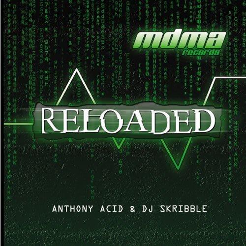 Mdma:reloaded by Dj Skribble & Anthony Acid (2004-01-20)