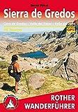Sierra de Gredos: Circo de Gredos, Valle del Tiétar, Valle del Jerte. 56 Touren. Mit GPS-Tracks (Rother Wanderführer) - Bernd Plikat