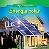Energia Solar/Solar Power (Energia para el presente/Energy for Today)