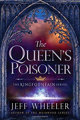 The Queen's Poisoner (The Kingfountain Series)