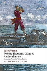 The Extraordinary Journeys: Twenty Thousand Leagues Under the Sea (Oxford World's Classics) by Jules Verne (2009-05-15)