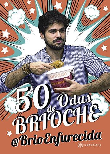 50 odas de Brioche por Juan Enrique Román Cabrerizo