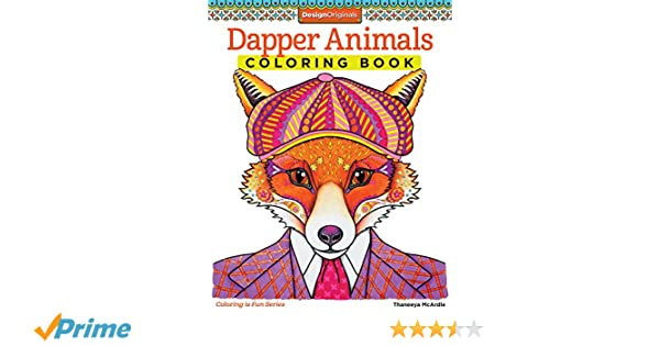 Dapper Animals Coloring Book Is Fun 13 Amazoncouk Thaneeya Mcardle Books