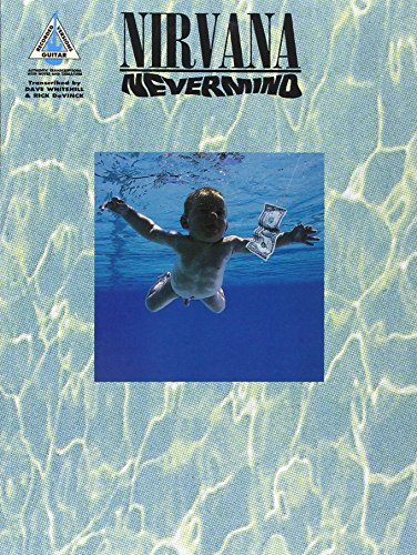 Nevermind (Guitar Recorded Versions): (GTAB) by Nirvana (Composer) (1-Sep-1994) Paperback