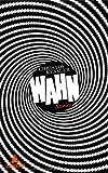 'Wahn: Stories' von Christof Kessler