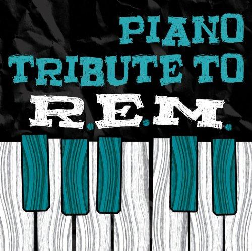 REM Piano Tribute