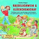 Rasselschwein und Glöckchenschaf. CD: Mit Orff-Instrumenten im Kinder-und Musikgarten spielerisch musizieren - für Kinder ab 2 Jahren (Ökotopia Mit-Spiel-Lieder)
