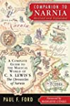 Companion to Narnia, Revised Edition:...