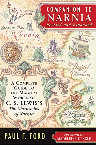 Companion to Narnia, Revised Edition: A Complete Guide to the Magical World of C.S. Lewis's the Chronicles of Narnia por Paul F. Ford