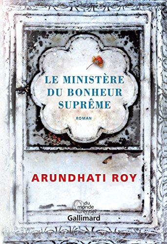 Le Ministère du Bonheur Suprême – Arundhati Roy 2018