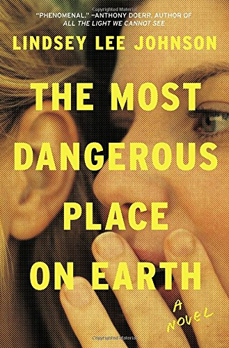 Most Dangerous Place on Earth: A Novel