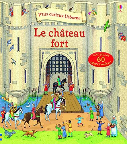 Le château fort - P'tits curieux Usborne par Conrad Mason