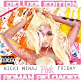 Pink Friday: Roman Reloaded (Deluxe Edition) -