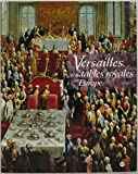 Versailles et les tables royales en Europe - XVIIe-XIXe siècles