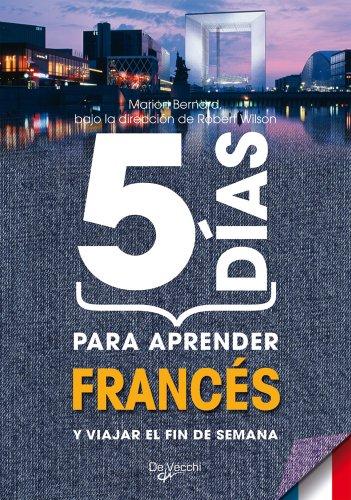 5 días para aprender francés por Marion Bernard