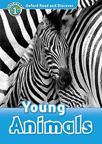 Oxford Read and Discover 1. Young Animals MP3 Pack por Rachel Bladon