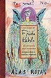 The Diary of Frida Kahlo: An Intimate Self-Portrai..