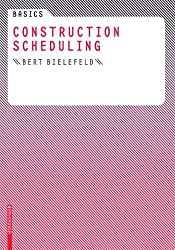 Basics Construction Scheduling