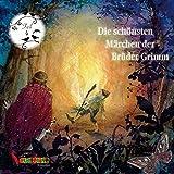 Die schönsten Märchen der Brüder Grimm: Teil 4