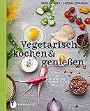 Vegetarisch kochen & genießen mit gluten- und laktosefreien Varianten