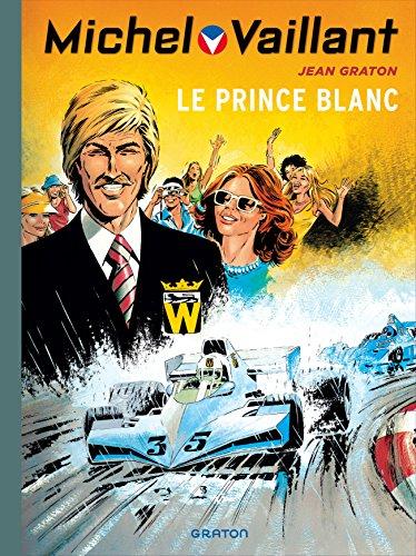 Michel Vaillant - tome 30 - Michel Vaillant (rééd. Dupuis) - 30 Le Prince Blanc