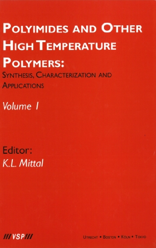 Polyimides and Other High Temperature Polymers: Synthesis, Characterization and Applications, Volume 1