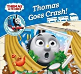 Thomas & Friends: Thomas Goes Crash (Thomas Engine Adventures)
