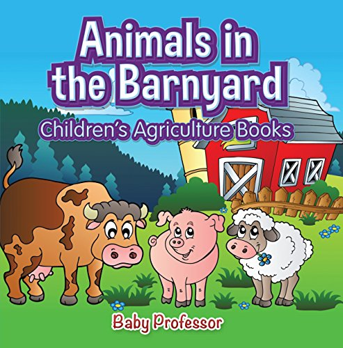 Animals in the Barnyard - Children's Agriculture Books (English Edition)
