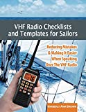 Image de VHF Radio Checklists and Templates for Sailors: Reducing mistakes & making it ea