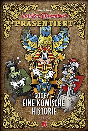 Goofy - Eine komische Historie 02: Lustiges Taschenbuch präsentiert