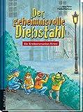 Der geheimnisvolle Diebstahl: Ein Erstkommunion-Krimi - Silvia Möller, Manfred Tophoven (Illustr.)