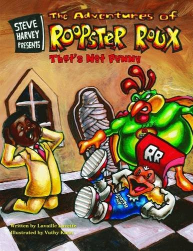 Steve Harvey Presents the Adventures of Roopster Roux: That's Not Punny -
