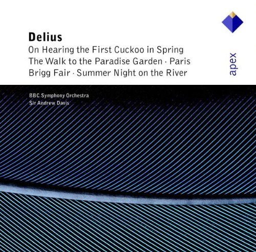 Delius : On Hearing the First Cuckoo in Spring, The Walk to the Paradise Garden...