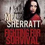 Fighting for Survival: The Estate Series, Book 3