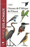 Oiseaux de l'Afrique de l'Ouest