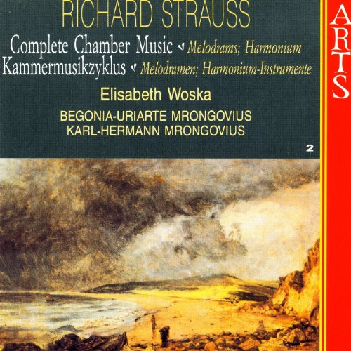 Strauss: Complete Chamber Music, Vol. 2 - Melodrams; Harmonium - Begonia-arten