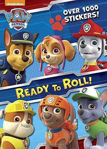 Ready to Roll! (Paw Patrol) (Paw Patrol Nickelodeon)