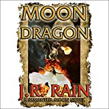 Moon Dragon: Vampire for Hire, Book 10