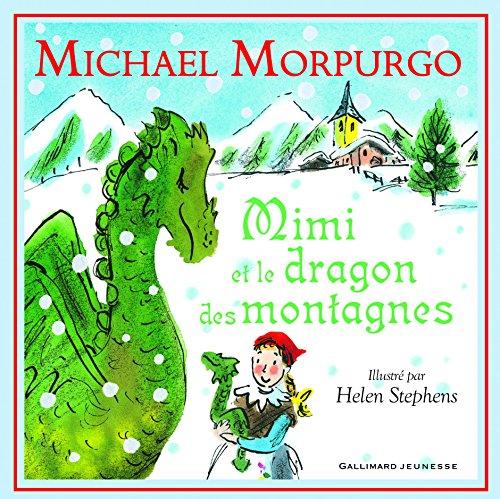 Mimi et le dragon des montagnes