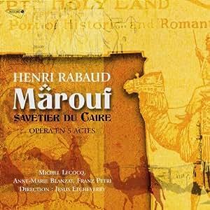 Rabaud - Marouf, savetier du Caire