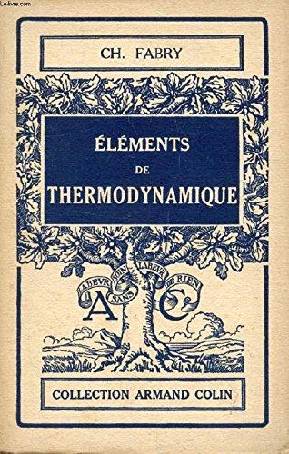 ELEMENTS DE THERMODYNAMIQUE par FABRY CHARLES