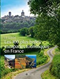 Les 100 plus belles escapades touristiques en France