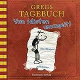 Gregs Tagebuch 1: Von Idioten umzingelt! (Hörspiel)