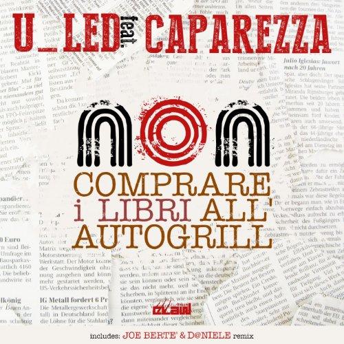 non-comprare-i-libri-allautogrill-feat-caparezza-joe-berte-dniele-remix-radio-edit