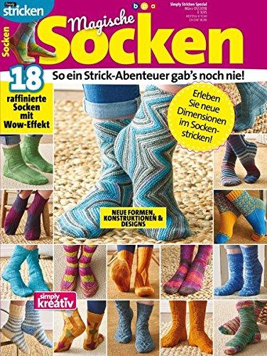 Magische Socken: 18 raffinierte Socken mit Wow-Effekt (simply stricken - Band 1) (Grundlagen Des Strickens)