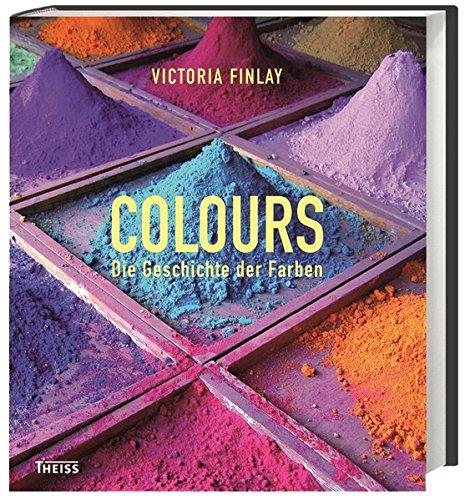 Die Geschichte Der Kunst Und Malerei (Colours: Die Geschichte der Farben)