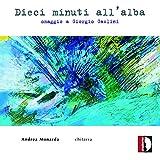 10 minuti all' alba : Hommage à Giorgio Gaslini, oeuvres pour guitare. Monarda.