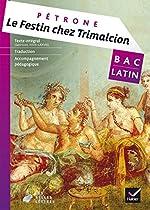 Le festin chez Trimalcion (Pétrone) - Livre de l'élève de Christine Tardiveau