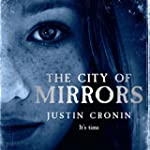 The City of Mirrors: The Passage Tril...